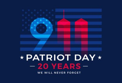 Fototapeta 9 11 Patriot Day 20 Years USA - patriotic background vector. We will never forget Nine Eleven