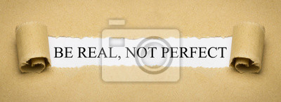 Fototapeta Bądź realny, a nie idealny