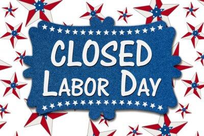 Fototapeta Closed Labor Day sign with USA flag stars