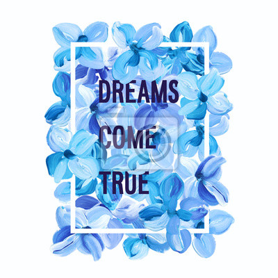 Fototapeta Dreams Come True - motivation poster.