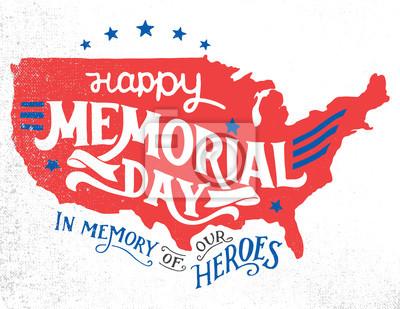 Fototapeta Happy Day Memorial. W pamięci naszych bohaterów. Ręcznie liternictwo kartkę z życzeniami z teksturą szkic sylwetka USA mapie. Rocznika typografii ilustracji samodzielnie na białym tle