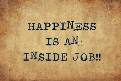 Fototapeta Inspirująca cytat motywacyjny szczęścia to wewnętrzna praca z tekstem do pisania. Stare Stare Papier z Wpisanie obrazu.
