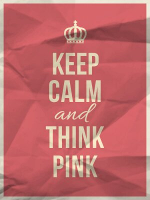 Fototapeta Keep calm think pink quote on crumpled paper texture