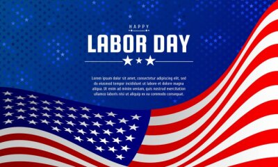 Fototapeta Labor day background design with US flag. It is suitable for banner, poster, website, advertising, etc. Vector illustration