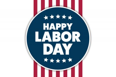 Fototapeta Labor Day in the United States. Holiday concept. Template for background, banner, card, poster with text inscription. Vector EPS10 illustration.