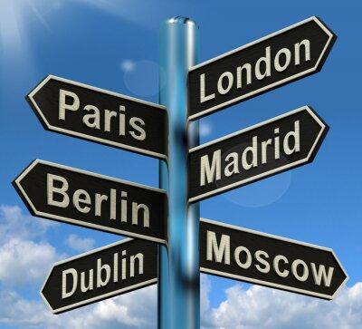 Fototapeta Londyn Paryż Madryt Drogowskaz Berlin Pokazuje Europa Travel TourIS