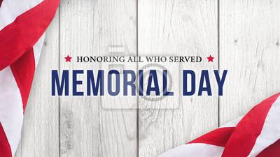Fototapeta Memorial Day - honorowanie wszystkich, którzy obsługiwali tekst na tle białej ściany z drewna i flagi amerykańskiej