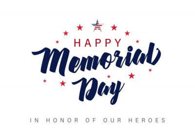 Fototapeta Memorial Day lettering banner. In honor of our heroes. Hand drawn text with stars for memorial day in USA. Calligraphic design for sale banner or poster vector illustration
