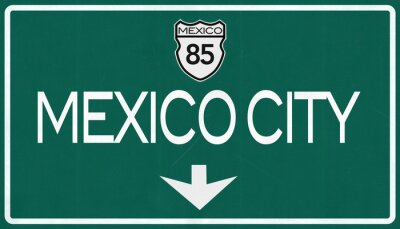 Fototapeta Mexico City Highway Road Sign