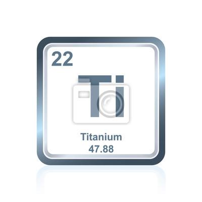 Fototapeta Pierwiastek chemiczny tytan z układu okresowego