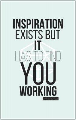 Fototapeta Plakat. Inspiracja istnieje, ale musi znaleźć Ci pracę. Pabl