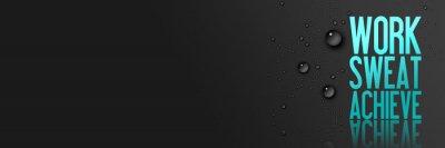 Fototapeta Praca - Sweat - Osiągnięcie - Trening i motywacja Cytat fitness - Kreatywne typografia Nowoczesne Banner Concept - Drops - niebieski
