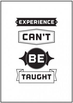 Fototapeta Typograficzny Poster Design - Doświadczenie uczy, nie można