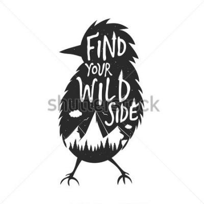 Fototapeta Wektor typografii plakat z czarną sylwetką ptaka, lasu i góry. Znajdź swoją dziką stronę. Inspirujące i motywujące ilustracja, napis cytat