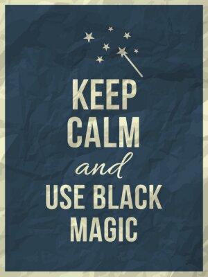 Fototapeta Zachowaj spokój i nie używać czarnej magii ofertę na zmięty papier tekstury