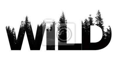 Naklejka Dzikie słowo wykonane z napisem treetop outdoor wilderness