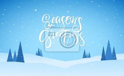Naklejka Flat winter snowy landscape with hand lettering of Season's Greetings. Christmas background