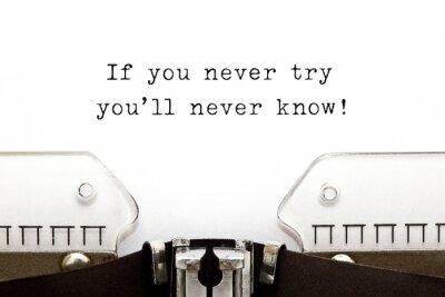 Naklejka Jeśli nie spróbujesz nigdy się nie dowiesz