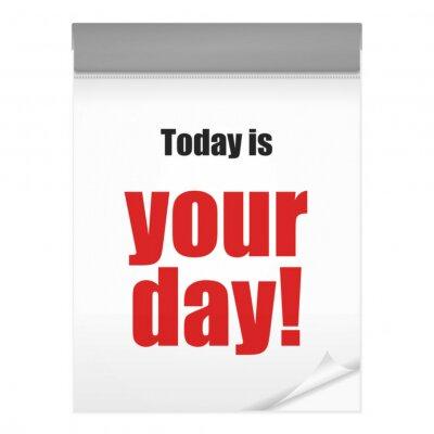 Naklejka kalenderblatt dzisiaj v2 jest Twój dzień! Ja