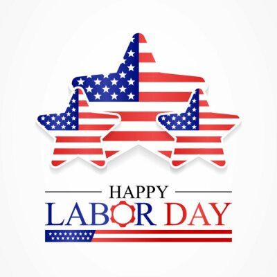 Naklejka Labor Day in the United States of America is observed every year in September, to honor and recognize the American labor movement and their works and contributions. Vector illustration