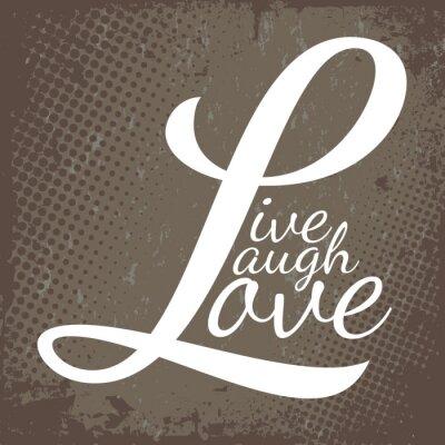 Naklejka Laugh Love na żywo