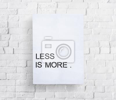 Naklejka Less is More Minimal Simplicity Easiness Plainness Concept