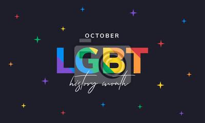 Naklejka LGBT history month. Background, poster, postcard, banner design.