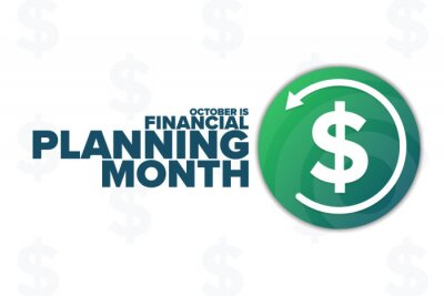 Naklejka October is Financial Planning Month. Holiday concept. Template for background, banner, card, poster with text inscription. Vector EPS10 illustration.