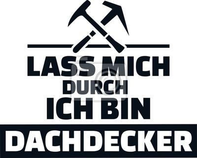 Pozwól mi przejść, jestem niemieckim dekarzem