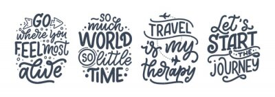 Naklejka Set with travel life style inspiration quotes, hand drawn lettering posters. Motivational typography for prints. Calligraphy graphic design element. Vector illustration