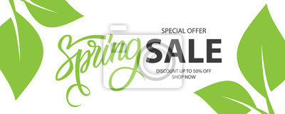 Naklejka Spring Sale special offer banner. Springtime season background with hand lettering and spring green leaves for business, seasonal shopping, promotion and advertising. Vector illustration.