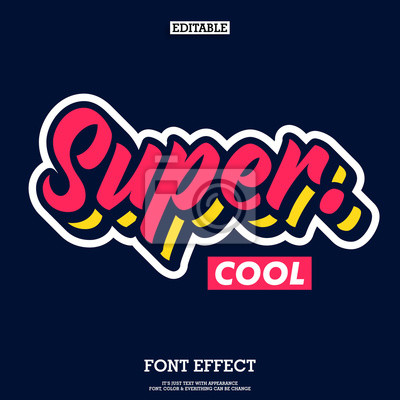 Naklejka super cool font with simple layer style, modern brush script font for logotype and headline design, funky text effect with cool design style