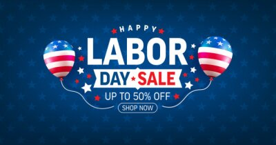 Naklejka USA Labor Day Sale Banner and poster template.USA labor day celebration with american balloons flag on blue.Sale promotion advertising banner template for USA Labor Day Brochures,Poster or Banner.