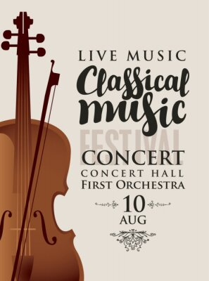 Naklejka Vector poster for a concert or festival of classical music with violin and bow on a light background in retro style