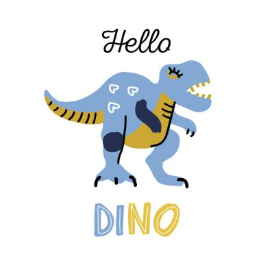 Obraz Cartoon little dinosaur. Cute dino color hand drawn character. T-rex flat clipart with lettering quote hello dino. Sketch jurassic reptile. Isolated cartoon print for kids game, textile, book