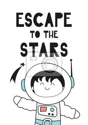 Childishl Poster for nursery scandi design with cute spaceman in Scandinavian style. Vector Illustration. Kids illustration for baby clothes, greeting card, wrapper. Escape to the stars.