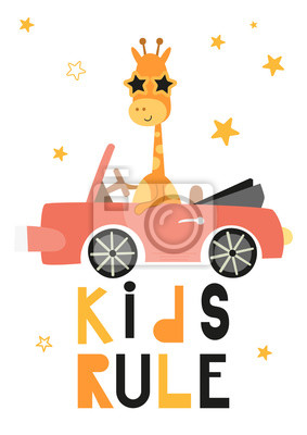 Colorful Poster for nursery scandi design with cute giraffe in car. Vector Illustration. Kids illustration for baby clothes, greeting card, wrapping paper. Lettering Kids rule.