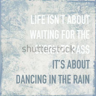 Obraz cytat motywacyjny plakat życie polega na tańcu w deszczu