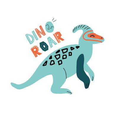 Obraz Dino parasaurolophus color flat hand drawn character. Cute childish dinosaur with lettering quote Dino roar. Sketch with decor.Isolated cartoon illustration for kid game, book, t-shirt, textile