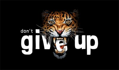 Obraz don't give up slogan with e letter in leopard mouth on black background vector illustration