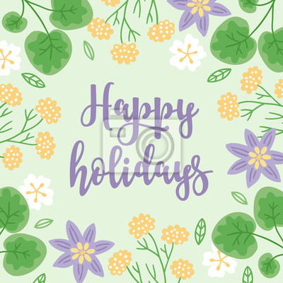 Floral greeting card with leaves and blooming flowers