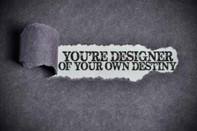 Obraz jesteś projektantem własnego słowa przeznaczenie pod rozdartego cukru czarnego