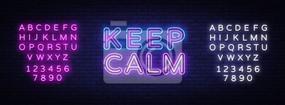 Obraz Keep Calm Neon Text Vector. Keep Calm neon sign, design template, modern trend design, night signboard, night bright advertising, light banner, light art. Vector illustration. Editing text neon sign