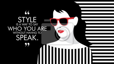 Obraz Kobieta moda z cytatem. Ilustracja stylowa dziewczyna.