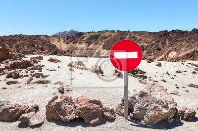 Mars like landscape with No Entry traffic sign, Mount Teide in background, Teide National Park, Tenerife, Spain.