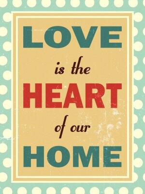 Obraz Miłość jest sercem naszego domu. Retro wygląd.