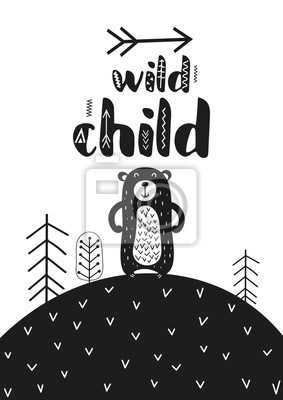 Monochrome poster for nursery scandi design with cute bear in Scandinavian style. Vector Illustration. Kids illustration for baby clothes, greeting card, wrapper. Wild child.