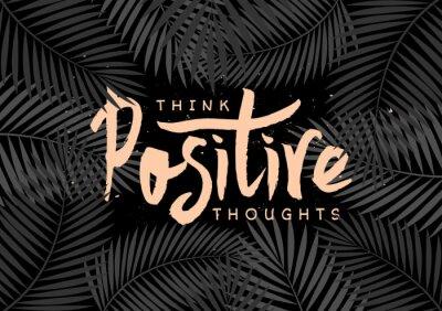 Obraz Pomyśl projekt pozytywne myśli Ręcznie literami