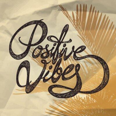 Obraz Pozytywna Vibes- ręcznie rysowane cytat, czarny na papier pakowy z palmy tle