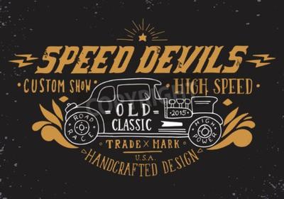Obraz Prędkość diabły. Ręcznie rysowane grunge vintage, ilustracja z napisem dłoni i stary zegar samochodu. Ta ilustracja może być wykorzystany jako nadruk na koszulkach i torbach, stacjonarnych lub jako pl